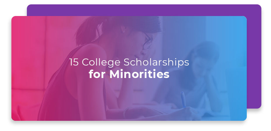 15 College Scholarships for Minorities