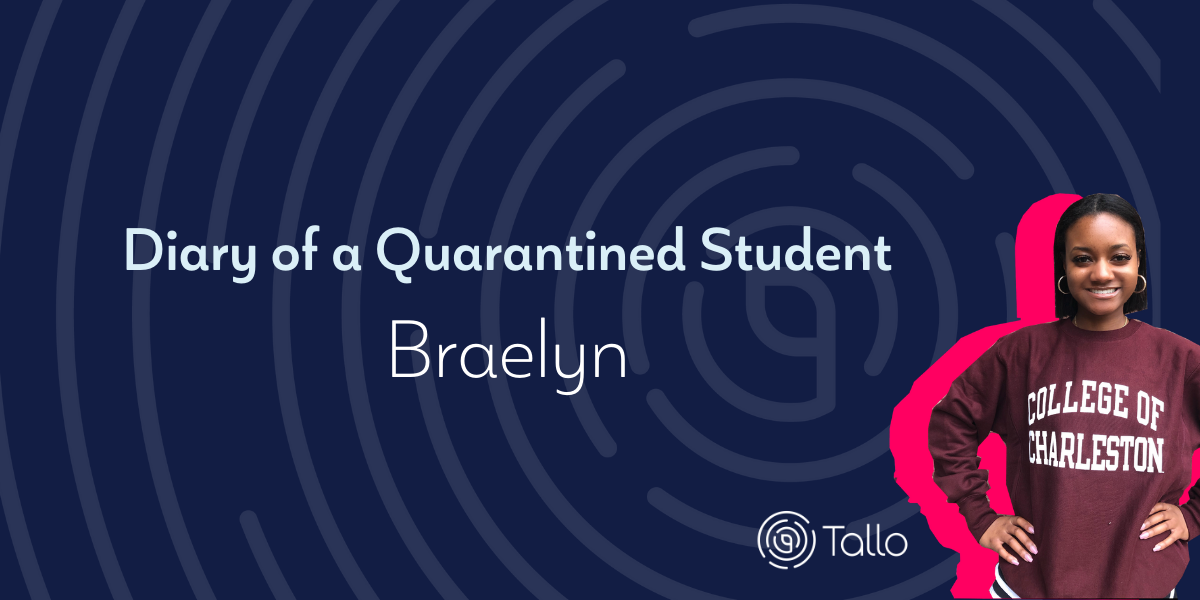 Diary of a Quarantined Student: Braelyn