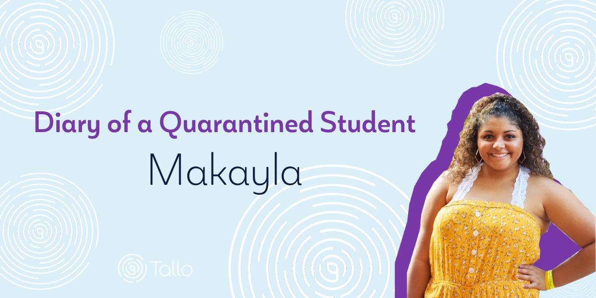 Diary of a Quarantined Student: Makayla