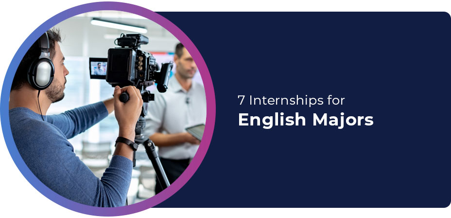 7 Internships for English Majors