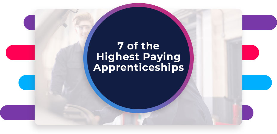 7 of the Highest Paying Apprenticeships