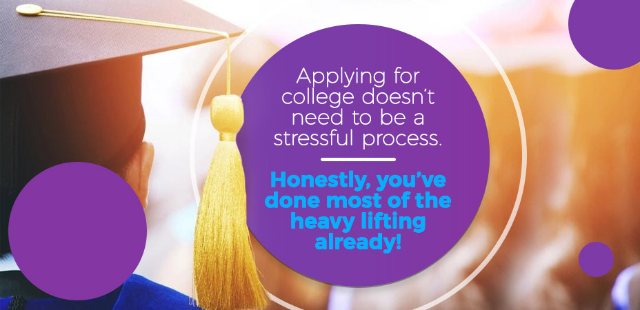 Applying for College Doesnt Need to be Stressful