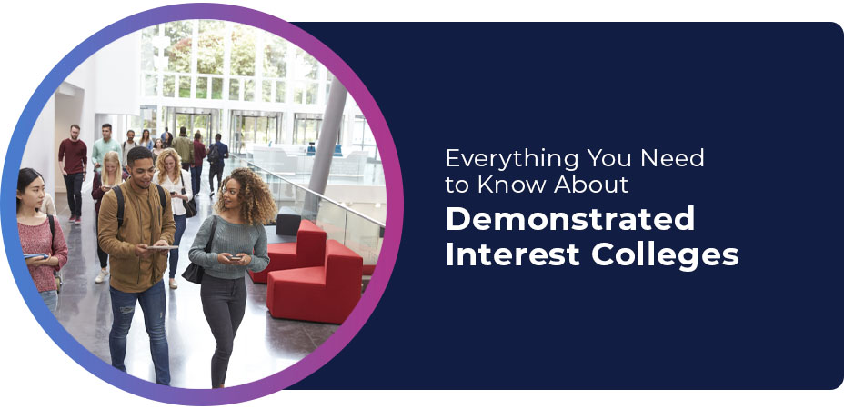 Everything You Need to Know About Demonstrated Interest Colleges
