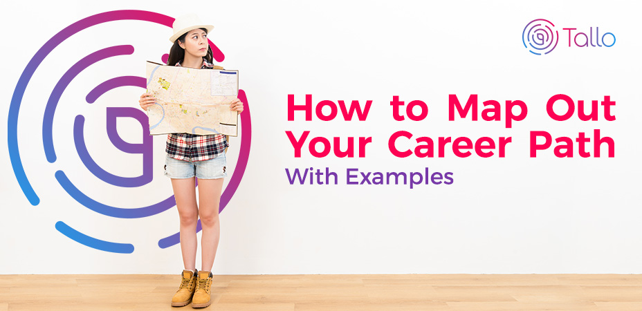 How to Map Out Your Career Path – With Examples