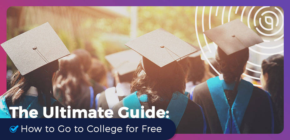 The Ultimate Guide How to Go to College for Free