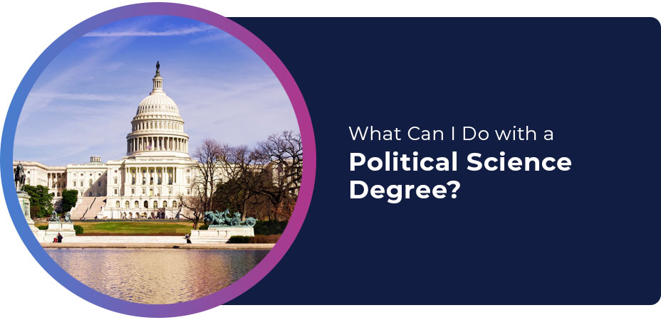 What Can I Do with a Political Science Degree