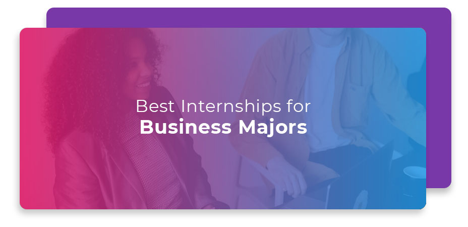 best internships business majors