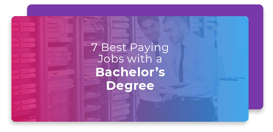 best paying jobs with bachelors degree
