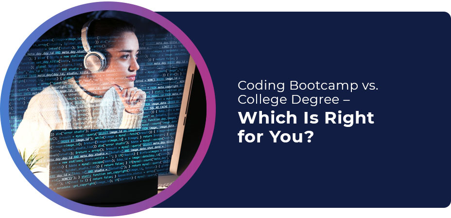 coding bootcamp vs college degree which is right