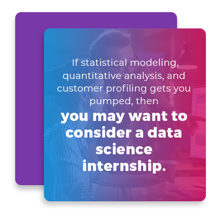 consider a data science internship