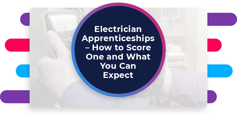 electrician apprenticeships how to score one