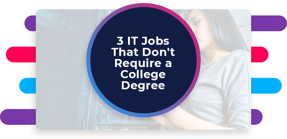 it jobs that don't require degree