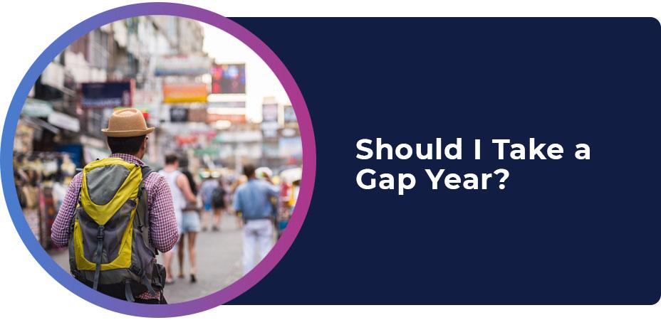 should i take gap year