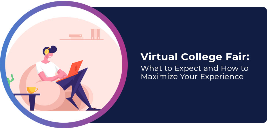 virtual college fair what to expect