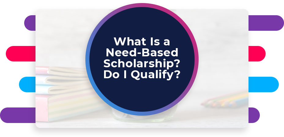 what is a need based scholarship